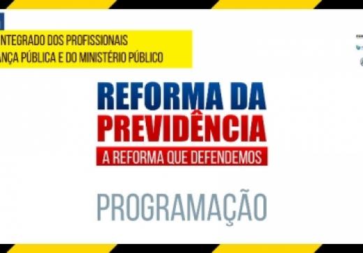 Programação do 1º Simpósio Reforma da Previdência - A Reforma que queremos