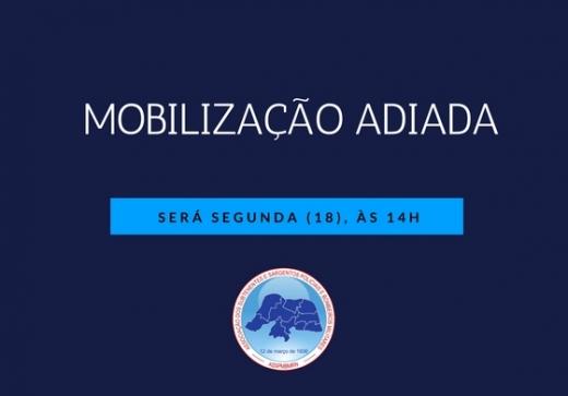 Mobilização adiada para segunda-feira (18)