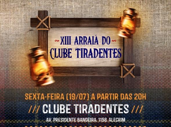 XIII Arraiá do Clube Tiradentes acontece dia 19 de julho